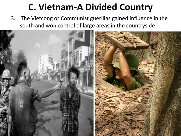 C. Vietnam-A Divided Country