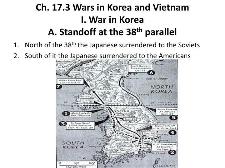 Ch 17 3 wars in korea and vietnam i war in korea a standoff at the 38 th parallel