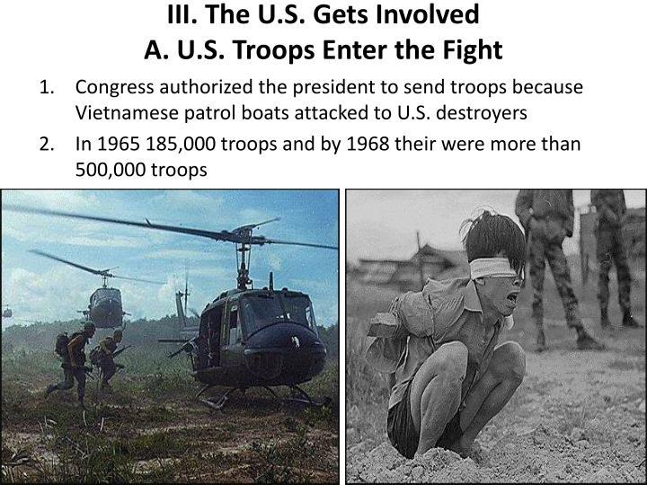 III. The U.S. Gets Involved