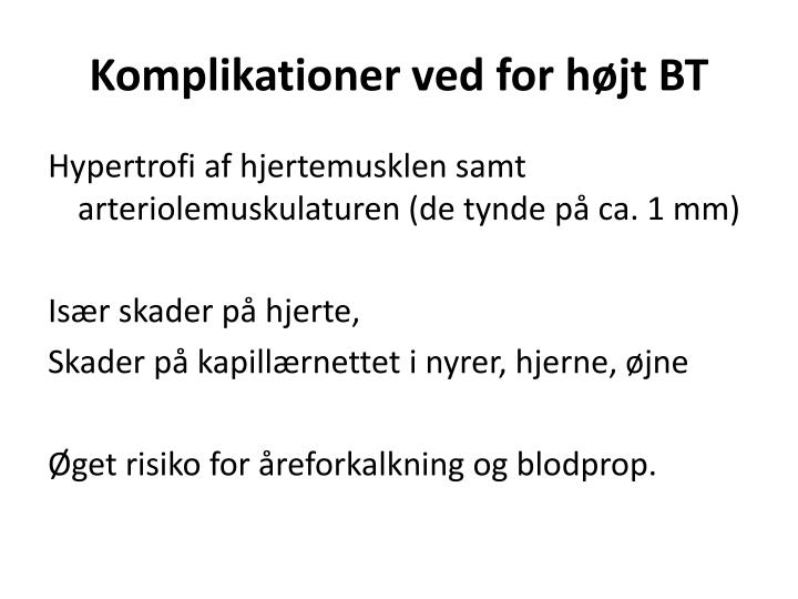 Komplikationer ved for højt BT