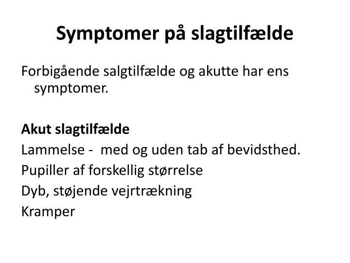 Symptomer på slagtilfælde