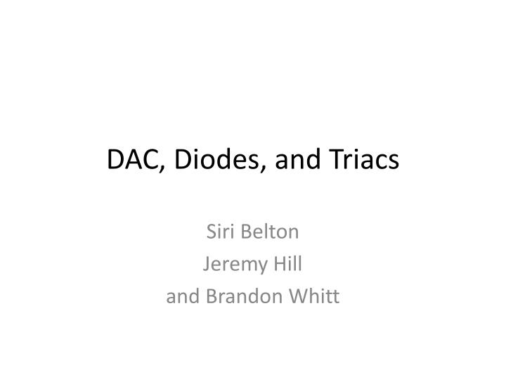 dac diodes and triacs