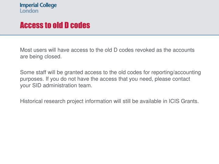 Access to old D codes