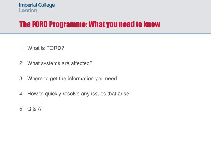 The FORD Programme: What you need to know