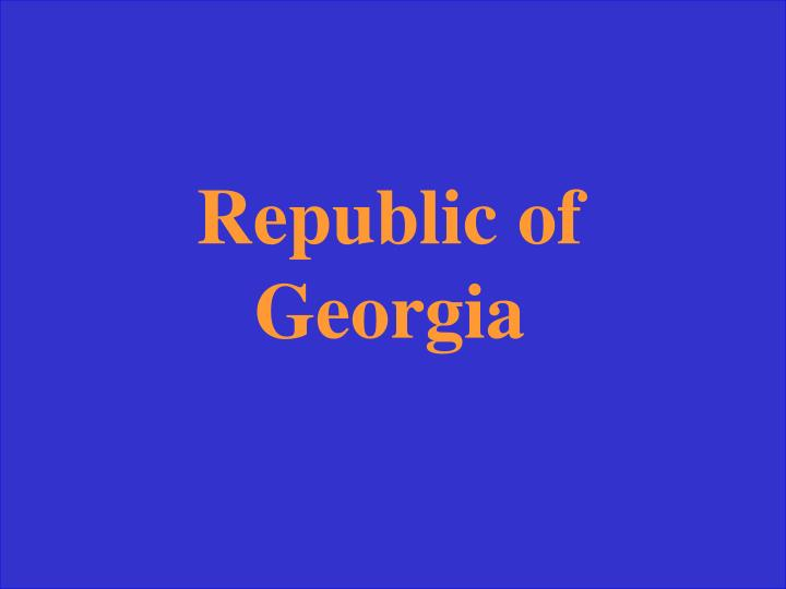 Republic of Georgia