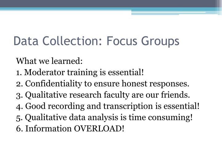 Data Collection: Focus Groups