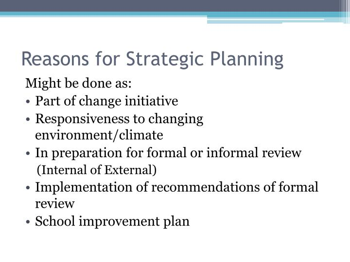 Reasons for Strategic Planning