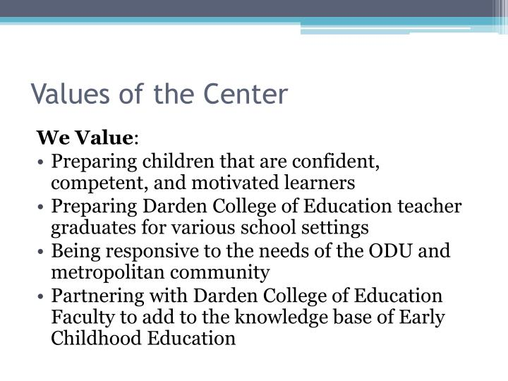 Values of the Center