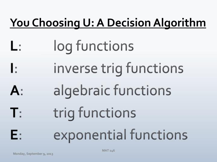 You Choosing U: A Decision Algorithm