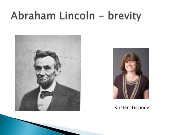 Abraham Lincoln - brevity