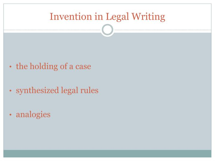 Invention in Legal Writing