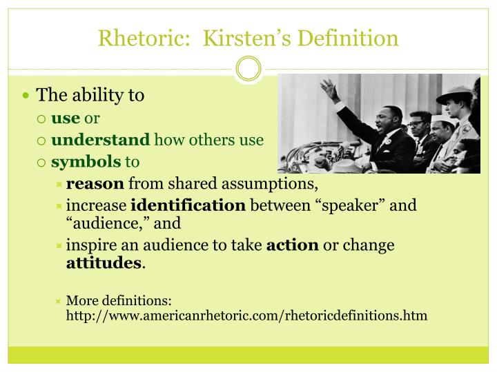 Rhetoric:  Kirsten's Definition