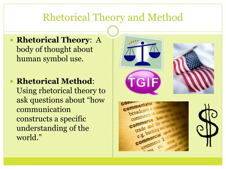 Rhetorical Theory and Method