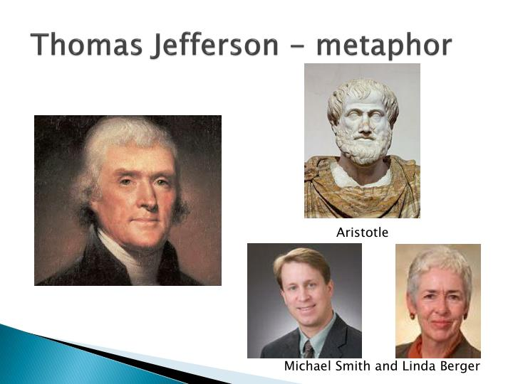 Thomas Jefferson - metaphor