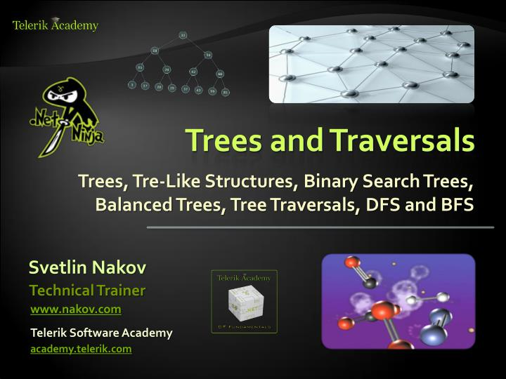 Trees and Traversals