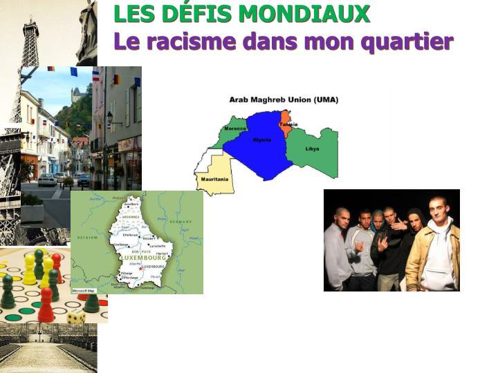 LES DÉFIS MONDIAUX