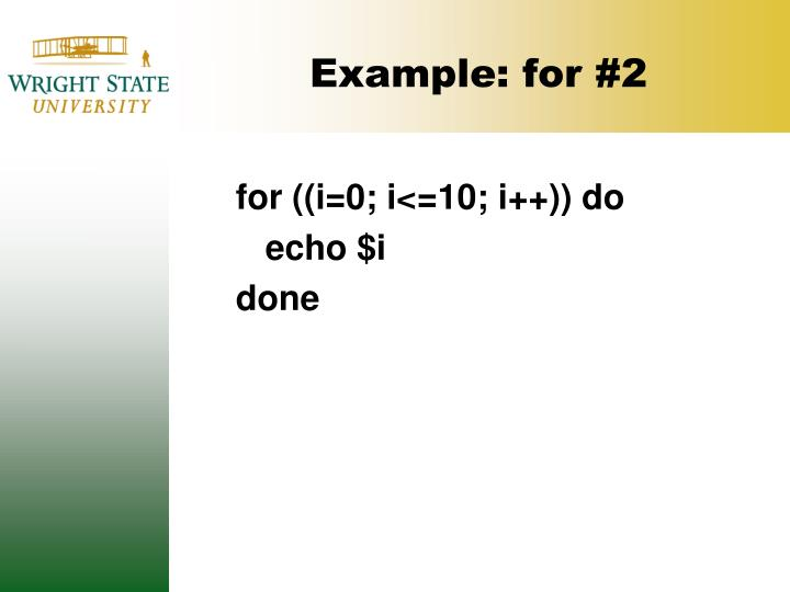 Example: for #2