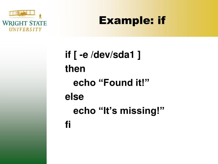 Example: if