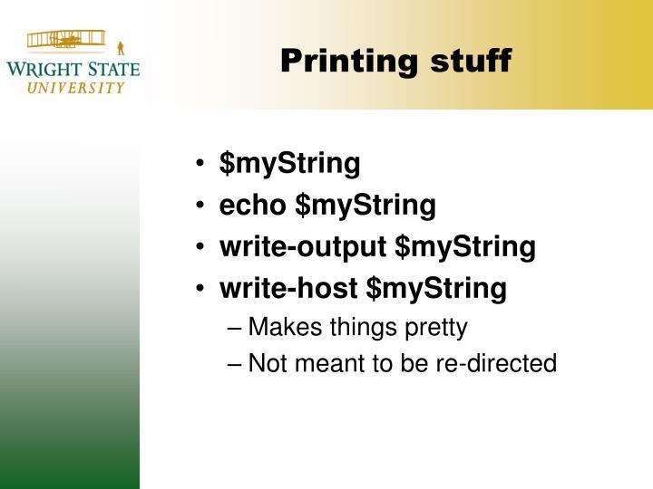 Printing stuff