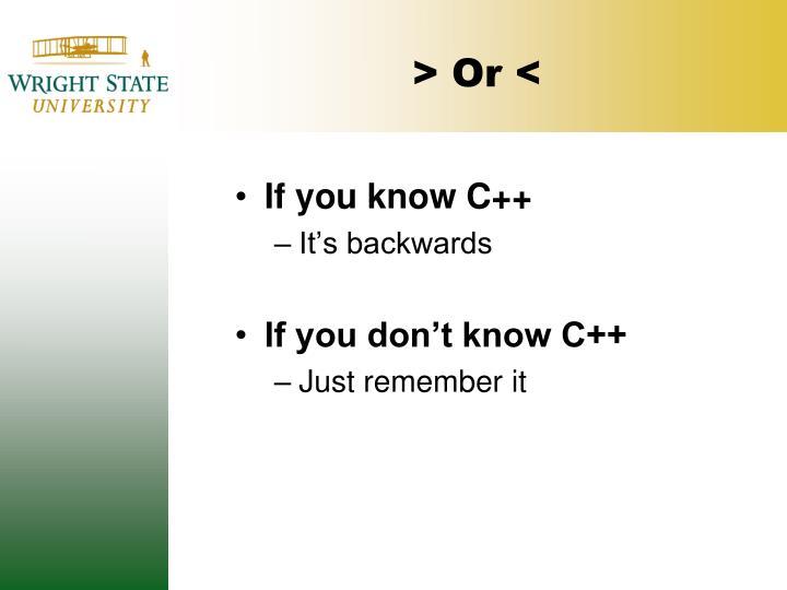 > Or <