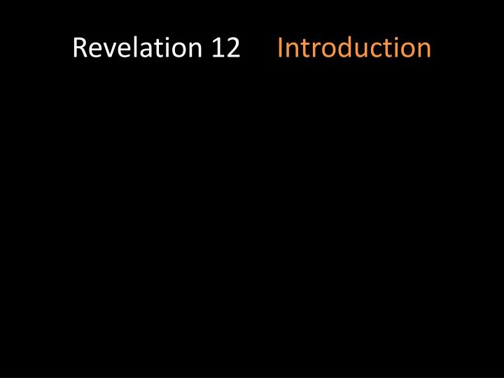 Revelation 12 introduction