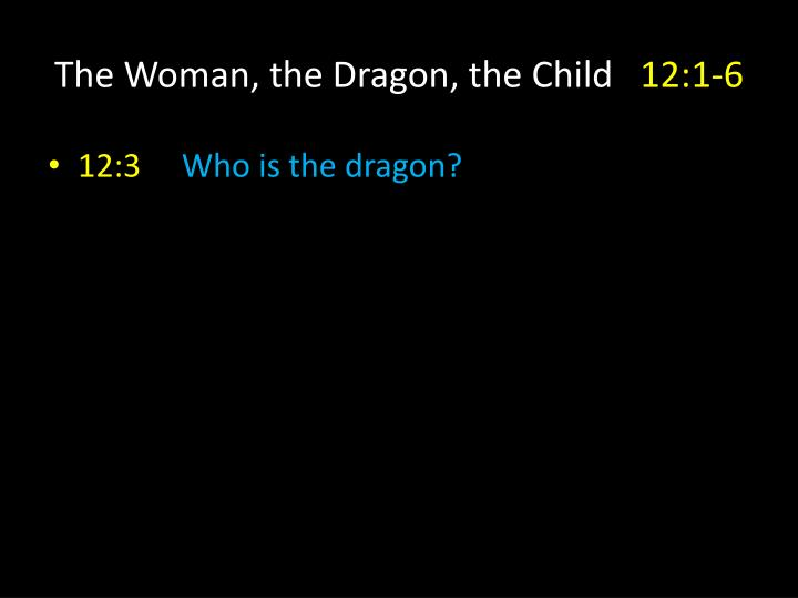 The Woman, the Dragon, the