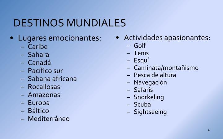 DESTINOS MUNDIALES