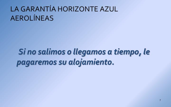 LA GARANTÍA HORIZONTE AZUL AEROLÍNEAS