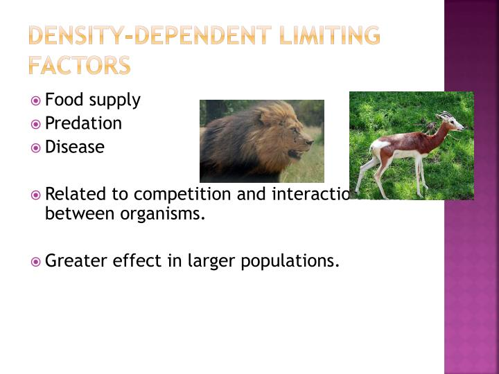 Density dependent limiting factors