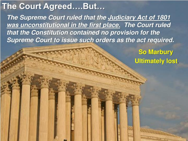 The Court Agreed….But…