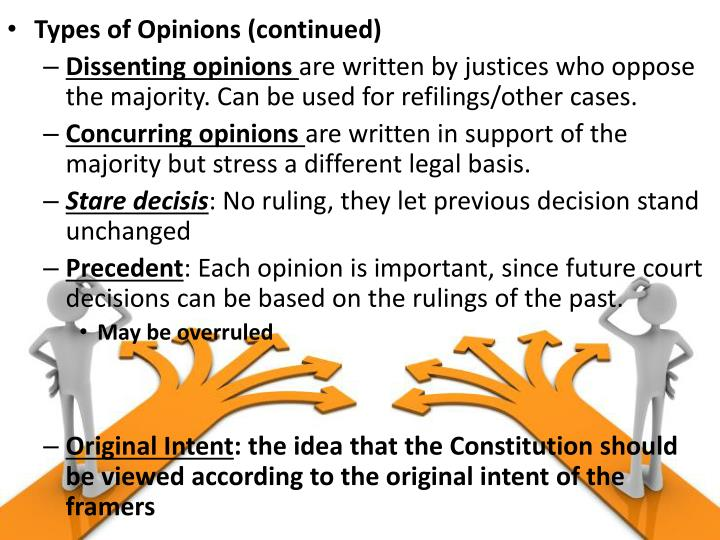 Types of Opinions (continued)