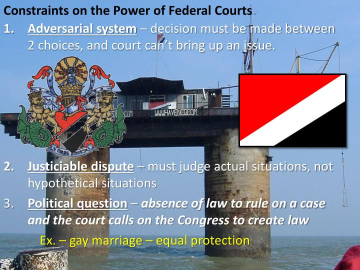 Constraints on the Power of Federal Courts