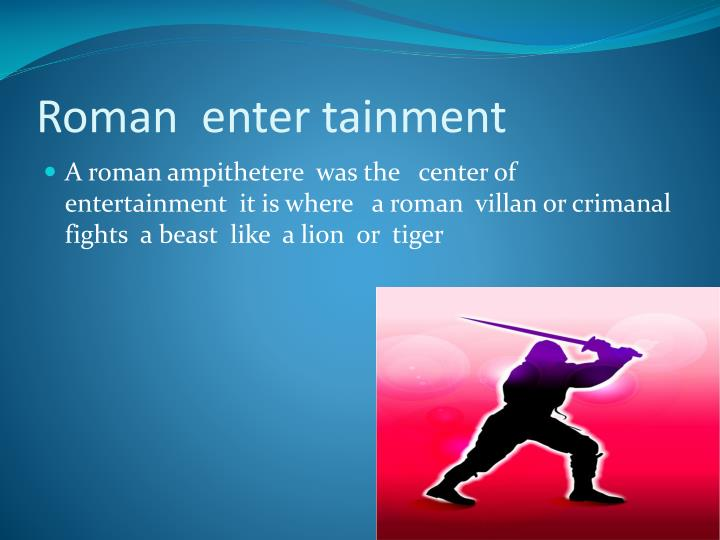 Roman  enter