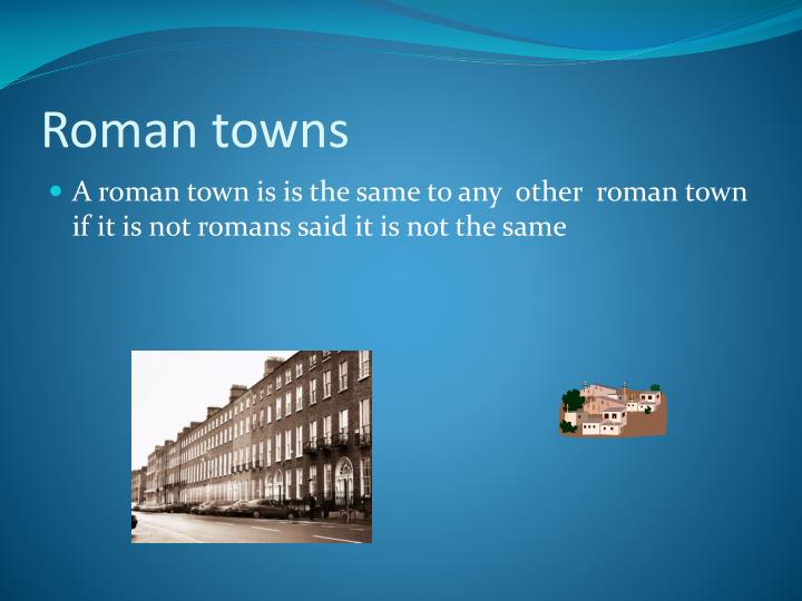 Roman towns