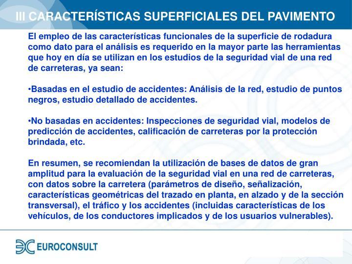 III CARACTERÍSTICAS SUPERFICIALES DEL PAVIMENTO