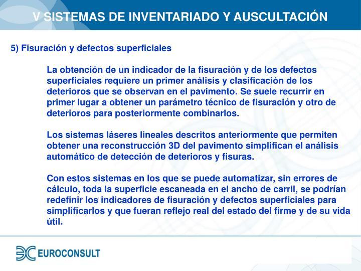 V SISTEMAS DE INVENTARIADO Y AUSCULTACIÓN