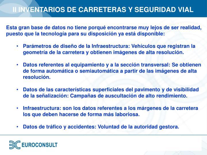 II INVENTARIOS DE CARRETERAS Y SEGURIDAD VIAL