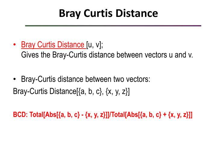 Bray Curtis Distance
