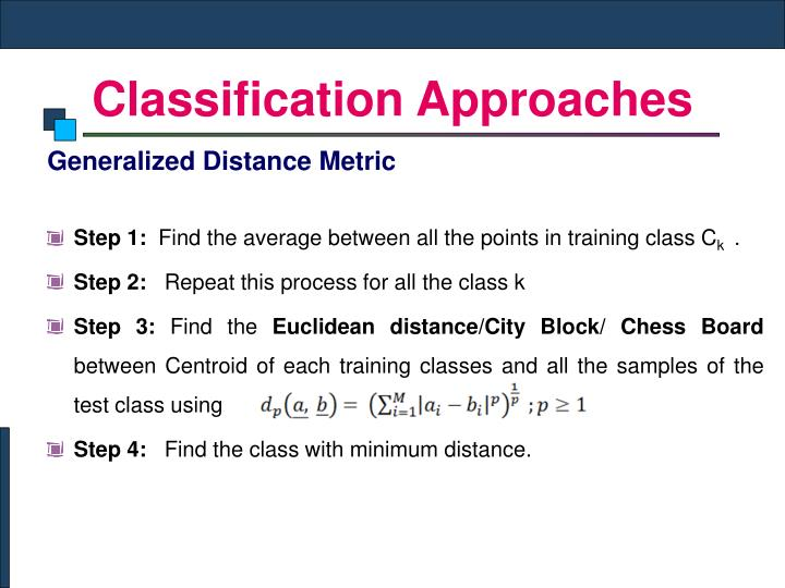 Classification Approaches