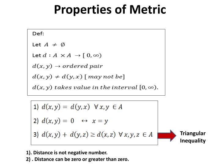 Properties of Metric