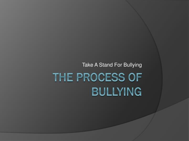 Take A Stand For Bullying
