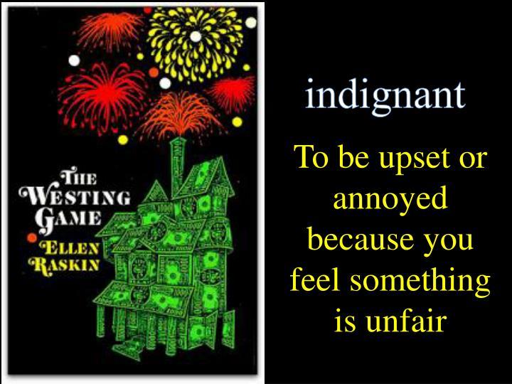 indignant