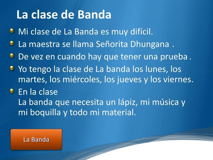 La clase de Banda