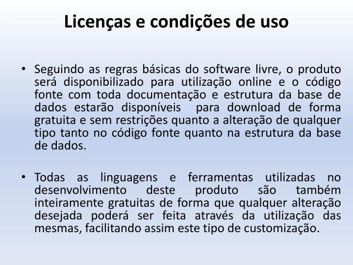 Licenças e condições de uso