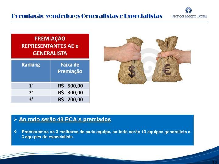Premiação vendedores Generalistas e Especialistas