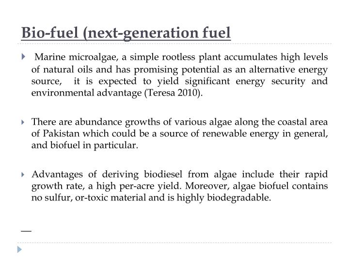 Bio-fuel (next-generation fuel