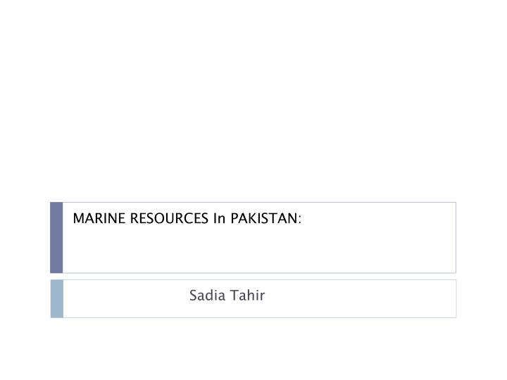 Marine resources in pakistan