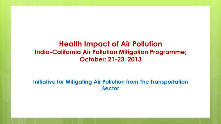 Health Impact of Air Pollution