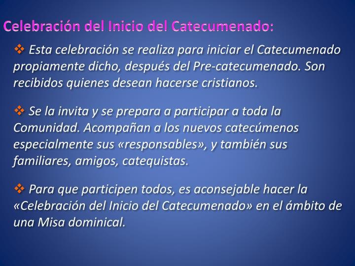 Celebración del Inicio del Catecumenado: