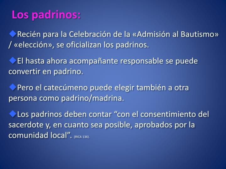 Los padrinos: